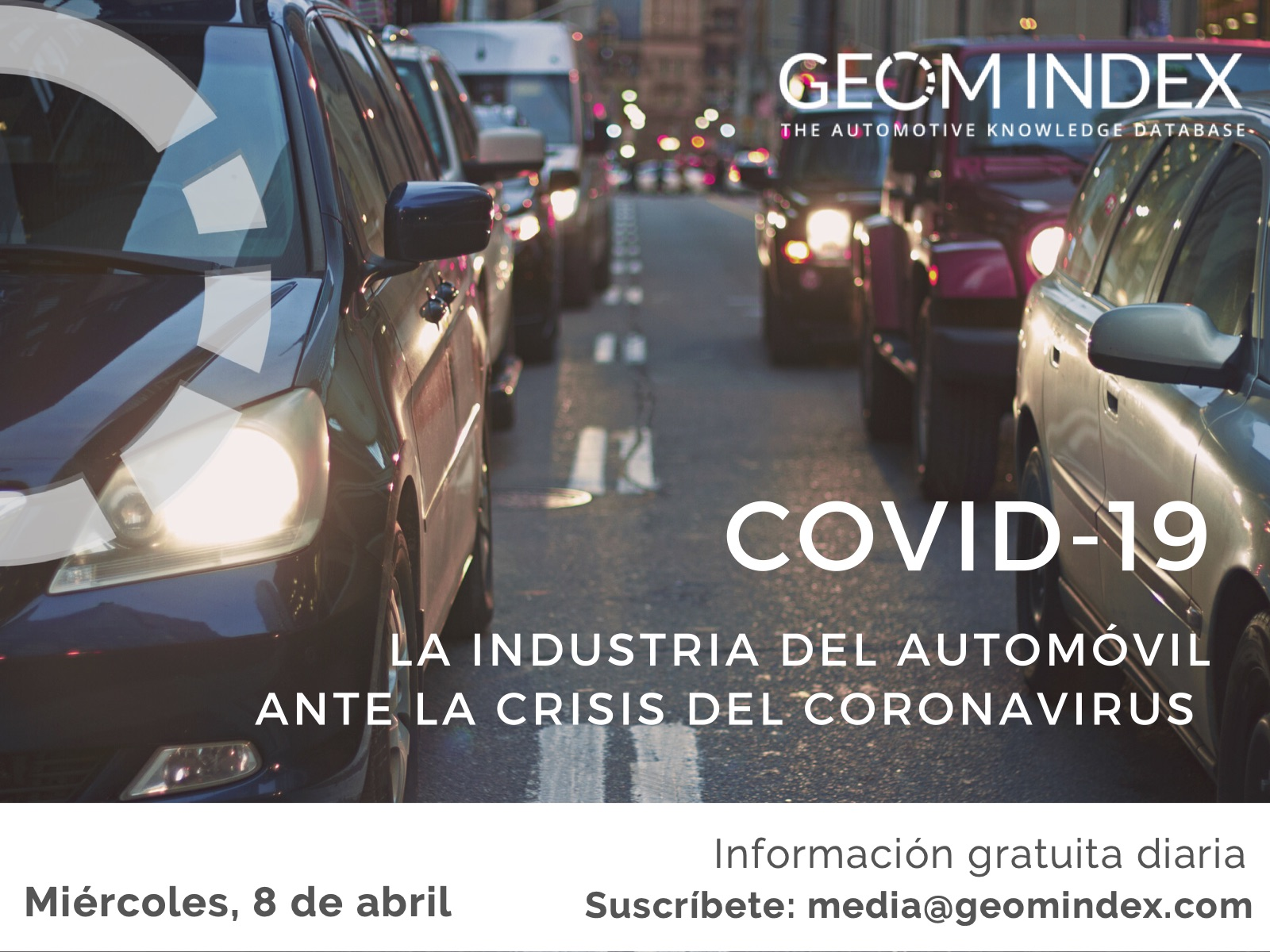 Informe 8 de abril – La industria del automóvil ante la crisis del Covid-19