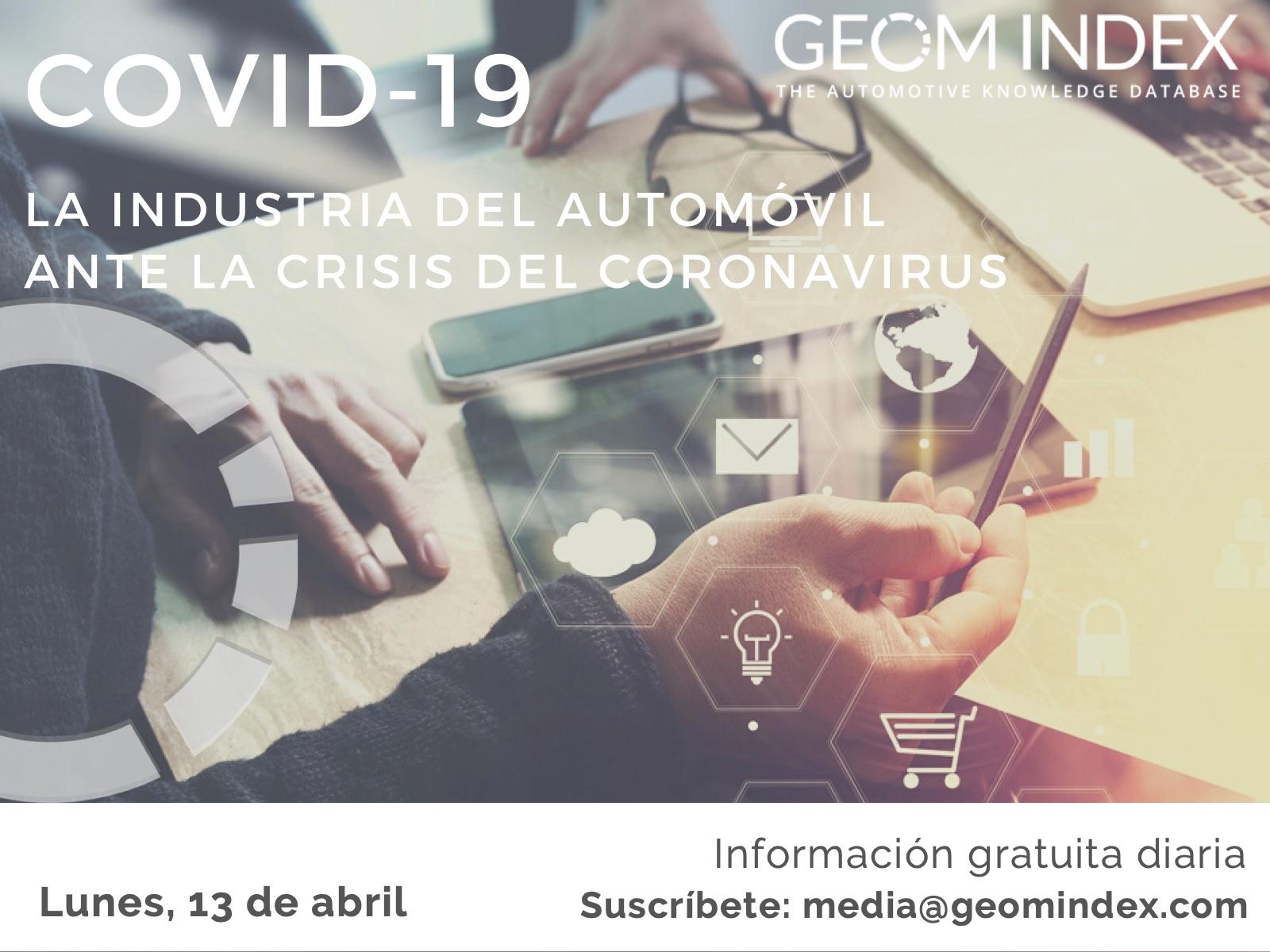 Informe 13 de abril – La industria del automóvil ante la crisis del Covid-19