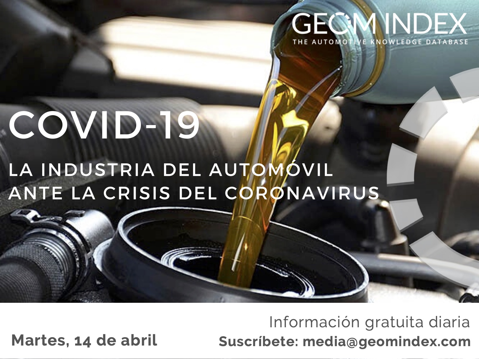 Informe 14 de abril – La industria del automóvil ante la crisis del Covid-19