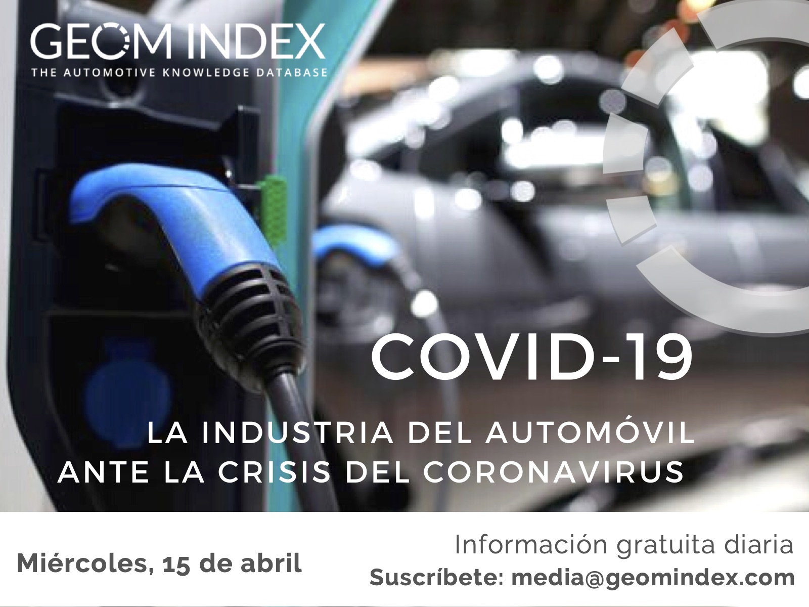 Informe 15 de abril – La industria del automóvil ante la crisis del Covid-19