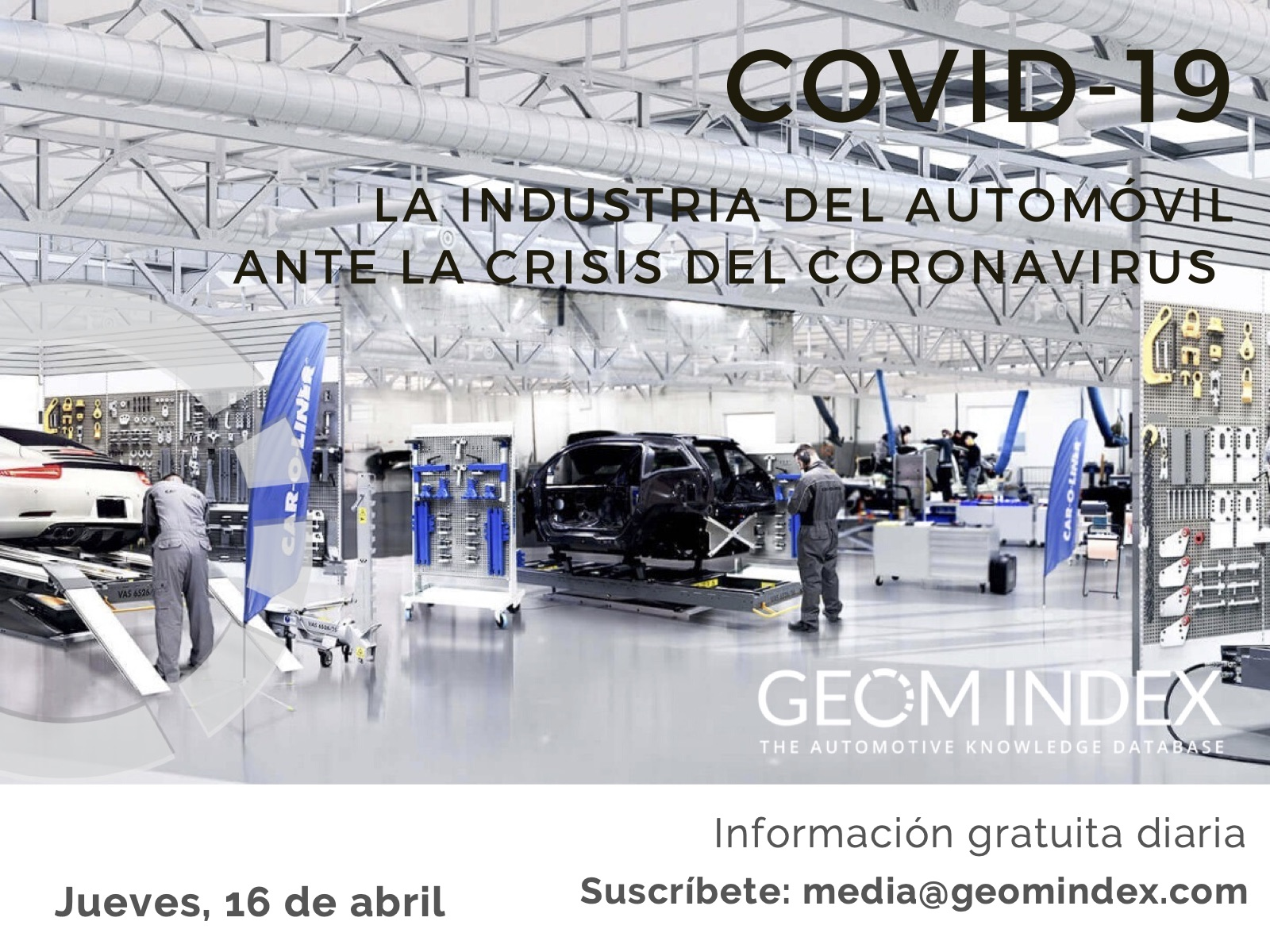 Informe 16 de abril – La industria del automóvil ante la crisis del Covid-19