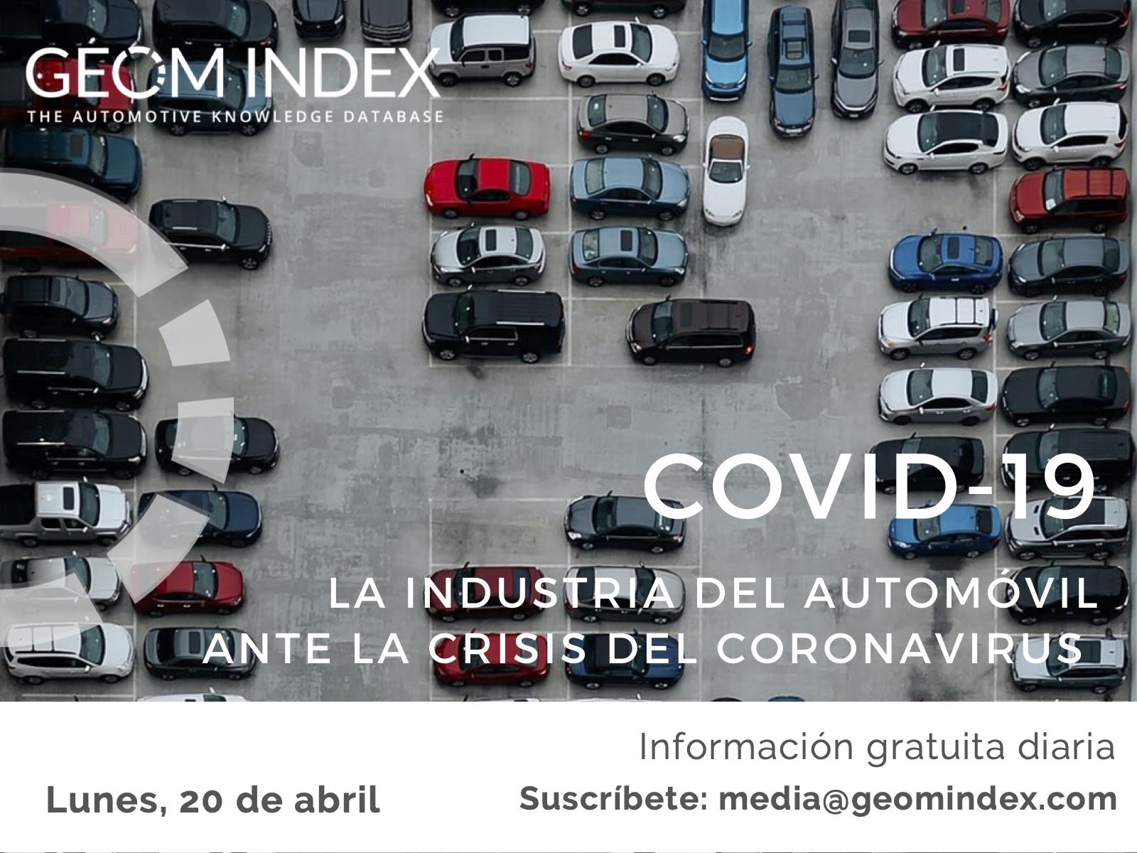 Informe 20 de abril – La industria del automóvil ante la crisis del Covid-19
