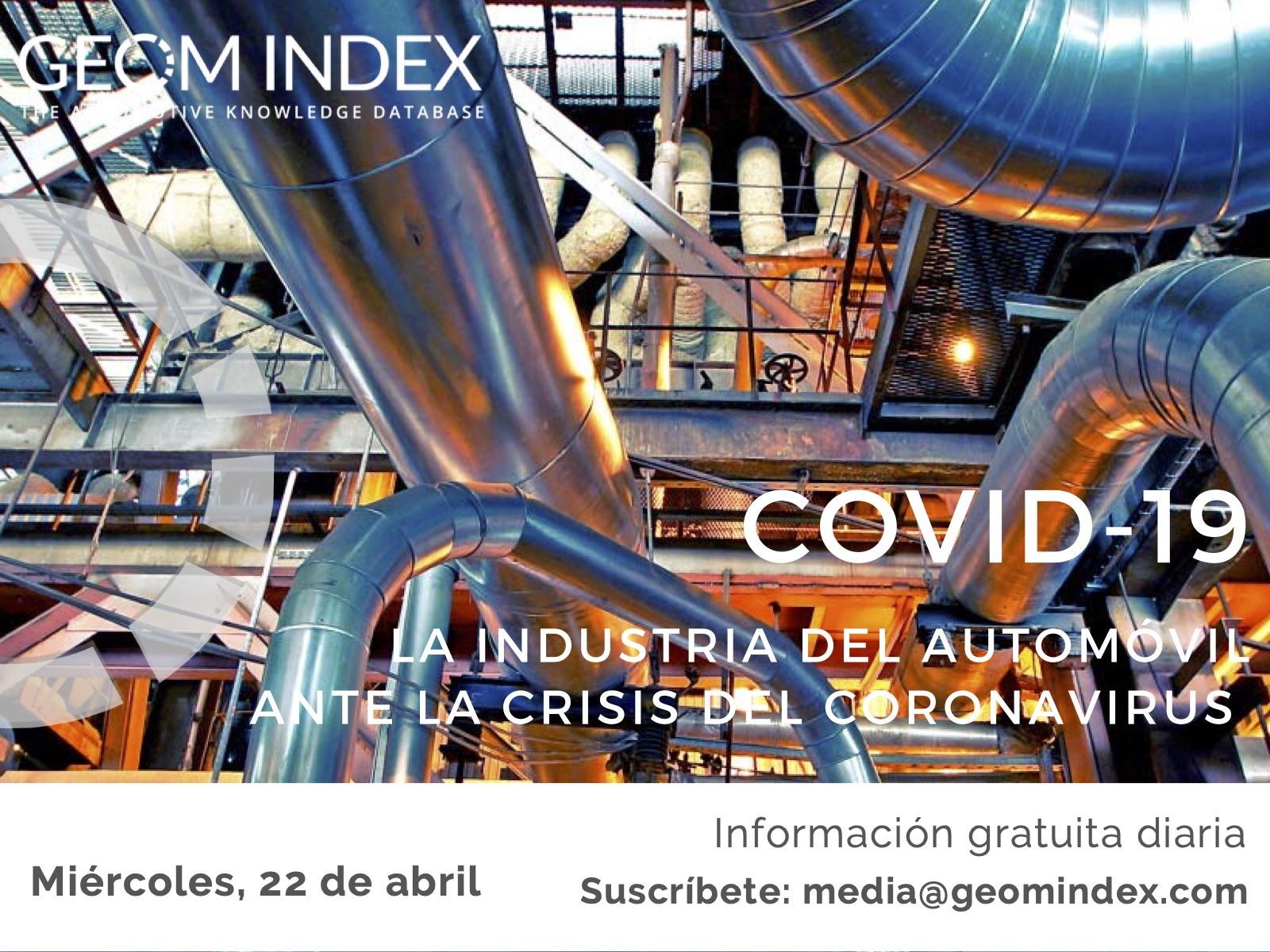 Informe 22 de abril – La industria del automóvil ante la crisis del Covid-19