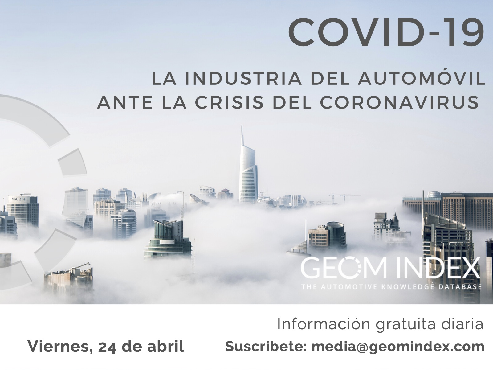 Informe 24 de abril – La industria del automóvil ante la crisis del Covid-19