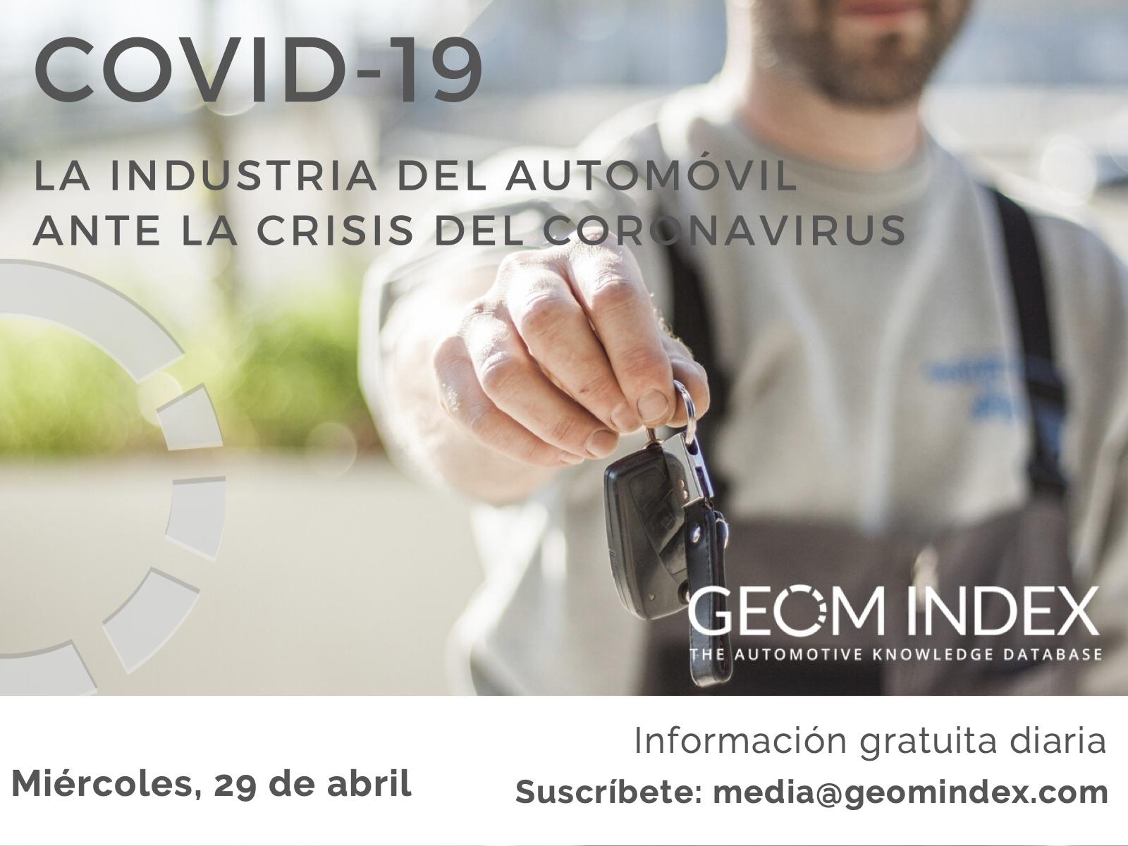 Informe 29 de abril – La industria del automóvil ante la crisis del Covid-19